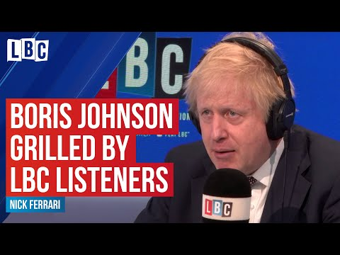Boris Johnson Grilled By LBC Listeners - Watch In Full