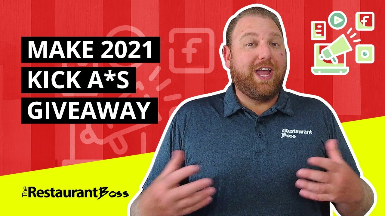 The Restaurant Boss Make 2021 Great Giveaway