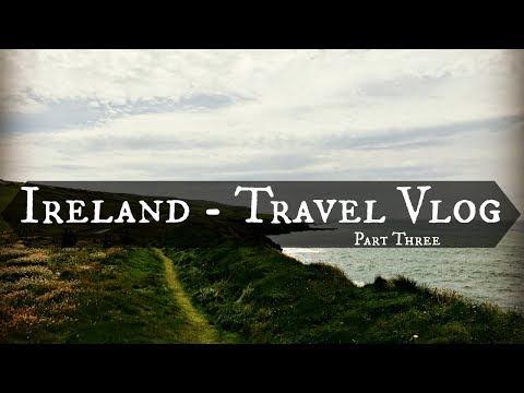 Ireland Travel Vlog Three | Doolin, Doolin Cave, The Cliffs of Moher & Dingle
