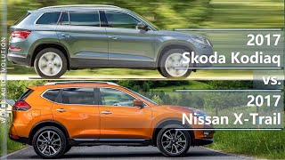 2017 Skoda Kodiaq vs 2017 Nissan X-Trail (technical comparison)