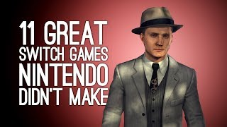 11 Best Switch Games Not Made by Nintendo (They Do Exist, Honest)