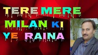 Download Hindi Video Songs - Kishore Kumar: Tere mere milan ki ye raina
