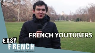 Super Easy French 18 - French YouTubers
