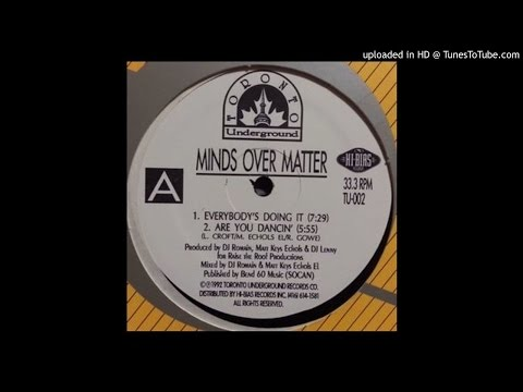 Minds Over Matter - Everybody's Doing It