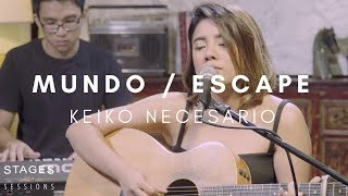 Keiko Necesario - Mundo / Escape (a IV of Spades cover) Live at the Stages Sessions HQ