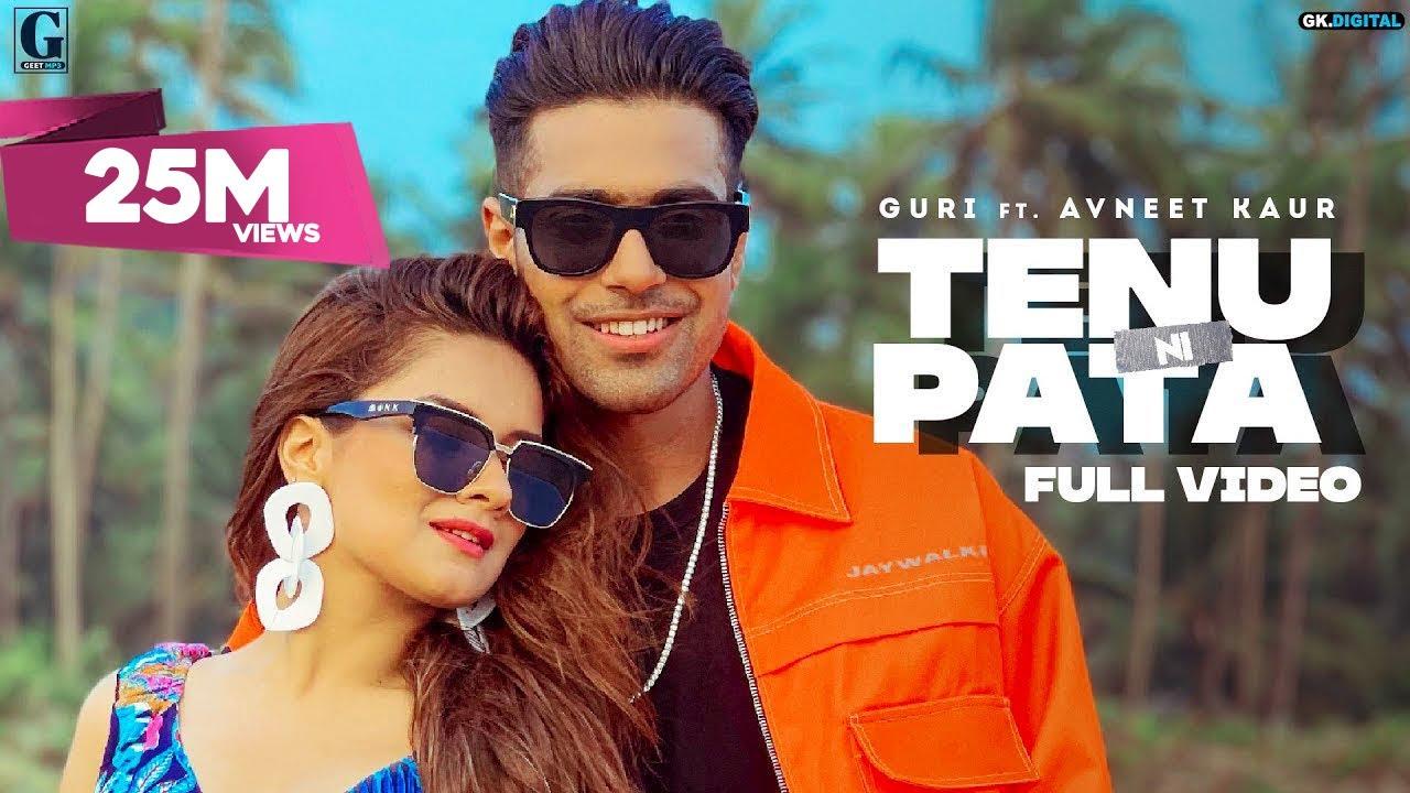 Download TENU NI PATA : GURI (Official Video) Avneet Kaur | Sukhe | Satti Dhillon | GK Digital | Geet MP3