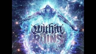 Within The Ruins - I, Blaspheme (2013)