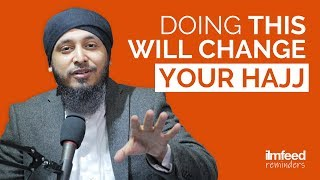 Doing this will CHANGE YOUR HAJJ!