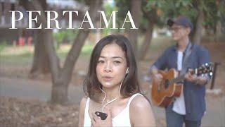 PERTAMA - Reza Artamevia (Danny & Cila) cover
