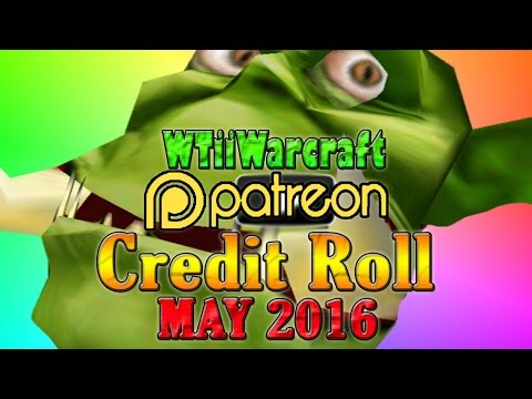 Warcraft 3 - Patron Credit Roll | May 2016