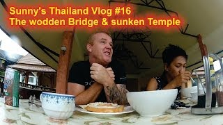 Sunny's Thailand Vlog #16 - The Wooden Bridge Part 1/2 Hd