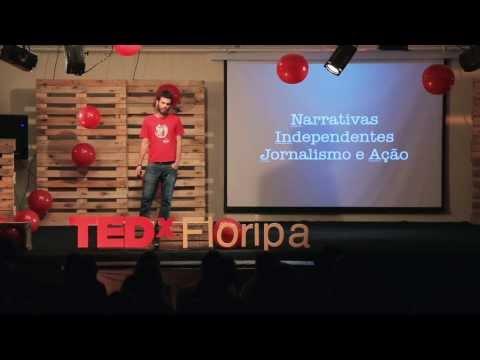 Midia independente: Rafael Vilela no TEDxFloripa