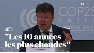 """L'alerte de l'ONU à la COP25 : """"Les 10 dernières années ont été les plus chaudes depuis 1850"""""""