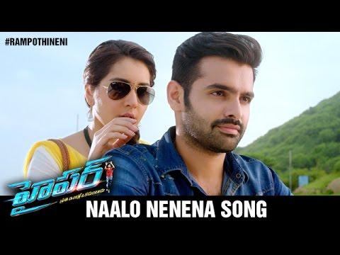 Hyper Telugu Movie Songs | Naalo Nenena Video Song Trailer | Ram Pothineni | Raashi Khanna | Ghibran