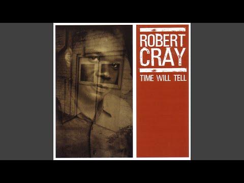 robert cray what you need good man