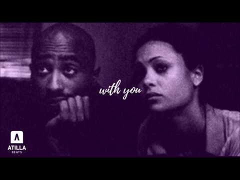 Tupac Type Beat ''With You'' (prod. by Atilla Beats)
