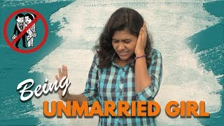 Being Unmarried Girl | FINALLY