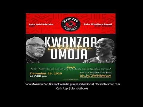 Kwanzaa 2020 Umoja - Unity ft. Mwalimu Baruti