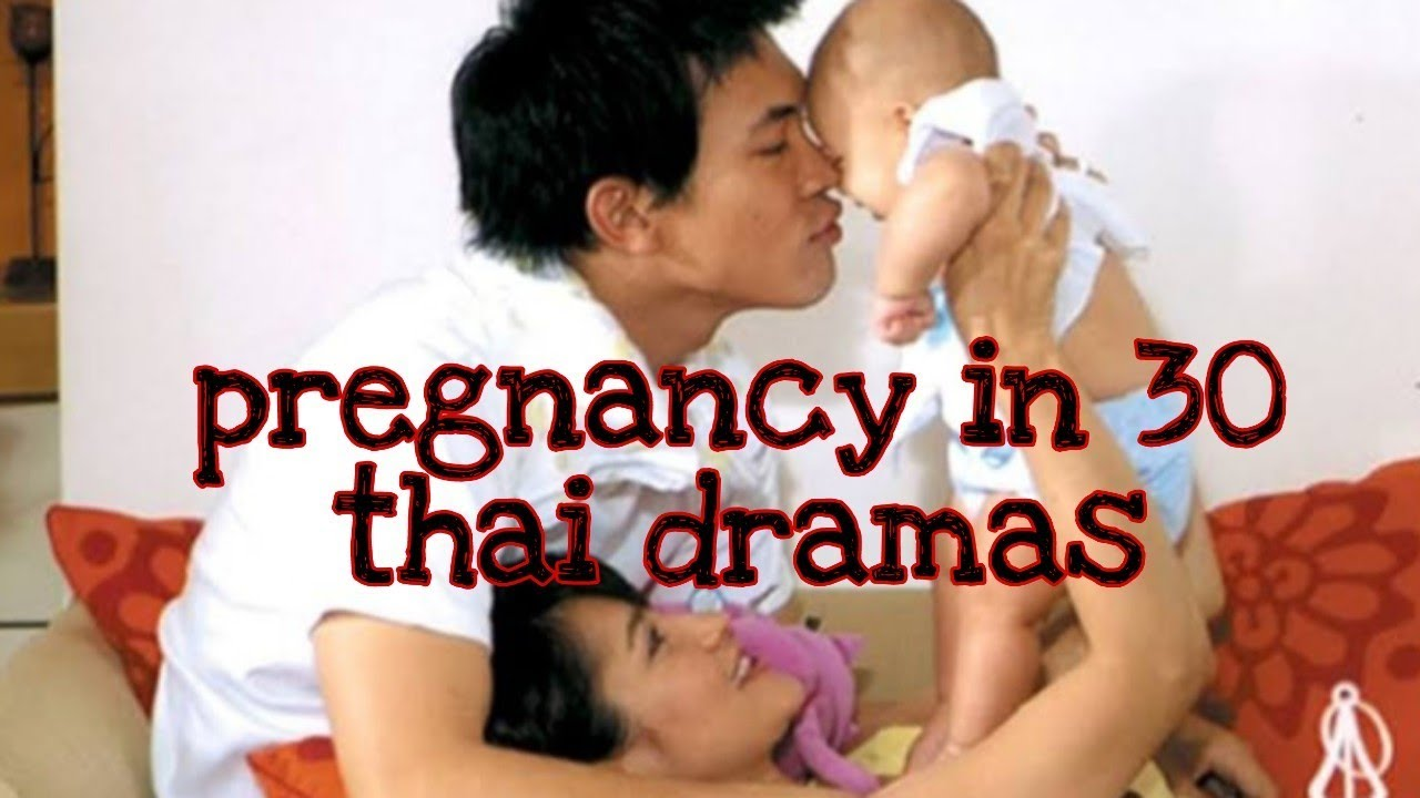 Thai drama pregnant Best Thai