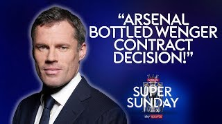 arsenal are cowards and bottled wenger contract decision jamie carragher liverpool 4 0 arsenal