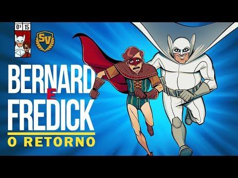 BERNARD E FREDICK - O RETORNO