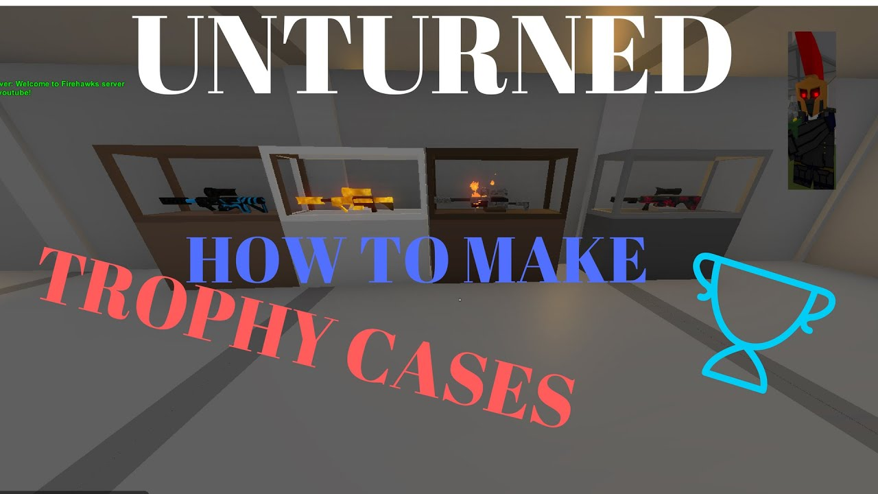Unturned how to make trophy case - YouTube