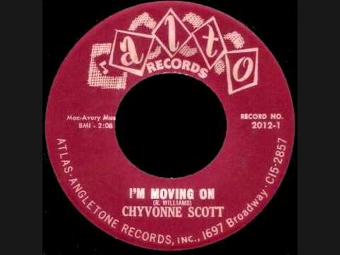 Chyvonne Scott - I'm Moving On