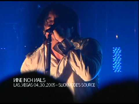 Nine Inch Nails - The Frail/The Wretched 2005/04/30 Las Vegas, The Joint