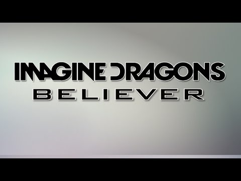 Believer - Imagine Dragons (Lyrics on Screen)