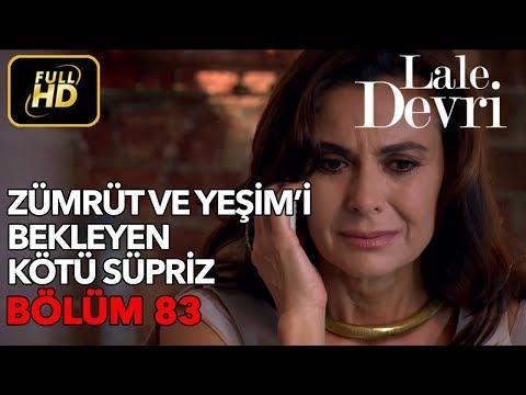 Lale Devri 83. Bölüm / Full HD (Tek Parça)