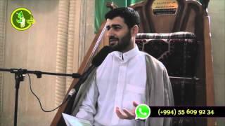 Hacı Samir cumə moizəsi 15012016