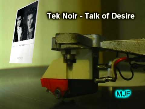 Tek Noir  Talk of Desire