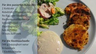PANIERTER KOHLRABI mit KNOBLAUCHSOßE [Rezept Kohlrabi paniert vegan] 2014 Thumbnail