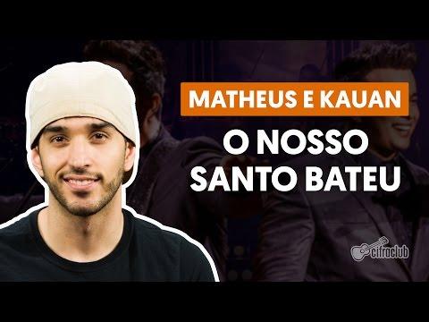 Nosso Santo Bateu - Matheus e Kauan (aula de violão simplificada)