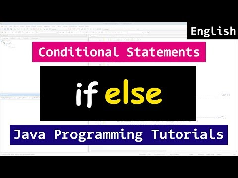 16- IF ELSE Conditional Statements  | Java Video Tutorial for Beginners
