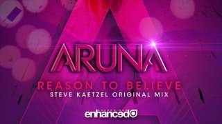 Aruna - Reason To Believe (Steve Kaetzel Original Mix) [OUT NOW]