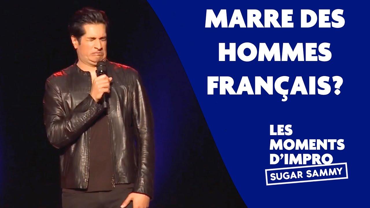 Sugar Sammy: Marre des hommes Français?