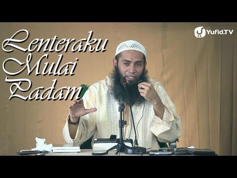 Mutiara Motivasi Islam: Lenteraku Mulai Padam - Ustadz Dr. Syafiq Reza Basalamah, ...