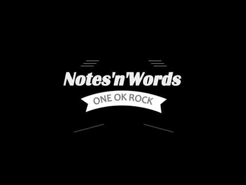 One Ok Rock - Notes'n'Words (lirik romaji & arti indo)