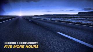 Deorro x Chris Brown - Five More Hours 1 hour