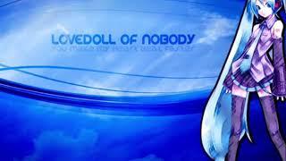 デッドボールP loves 初音ミク - LOVEDOLL OF NOBODY