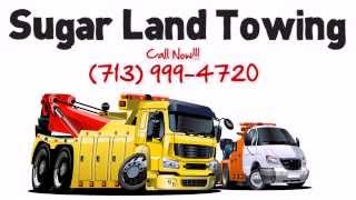 Sugar Land Towing Service - (713) 999-4720