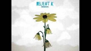 Relient K- Be My Escape