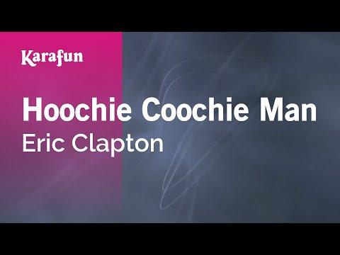 Karaoke Hoochie Coochie Man - Eric Clapton *