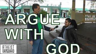 Argue With God | Atheist Vanguard with Josh, David, Bunch