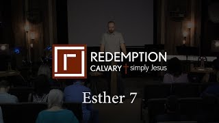 Esther 7 - Redemption Calvary