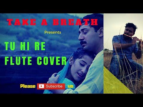 Tu Hi Re   Bombay Theme  – Bombay(1995)   Flute Cover   Krishna