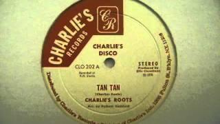 Tan Tan - Charlie