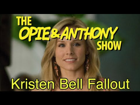 Opie & Anthony: Kristen Bell Fallout (04/18/08)
