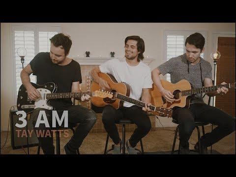 3AM - Matchbox Twenty (Acoustic Cover By Tay Watts)